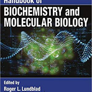 Handbook Of Biochemistry And Molecular Biology  – 2018