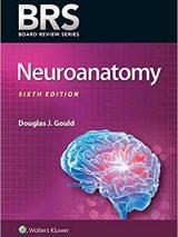 BRS Neuroanatomy – Board Review Series- 2019