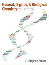 General, Organic, And Biological Chemistry – 2016 – Stoker