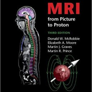 MRI From Picture To Proton – 2017