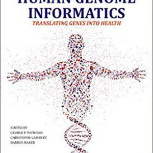 Human Genome Informatics: Translating Genes Into Health