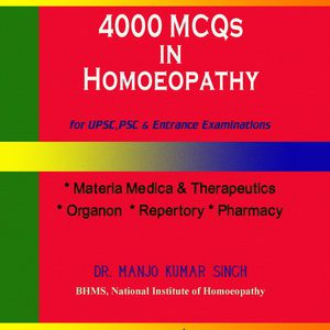 MCQs In Homoeopathy For UPSC – 4000 MCQs