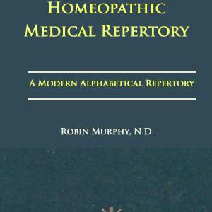 Homeopathic Medical Repertory – Robin Murphy