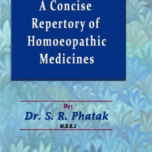 A Concise Repertory Of Homoeopathic Medicines