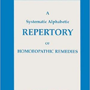 A Systematic Alphabetic Repertory Of Homoeopathic Remedie