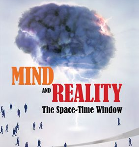 ُMind And Reality – The Space – Time Window