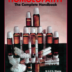 Homoeopathy – The Complete Handbook / Hard
