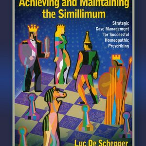 Achieving And Maintaining The Simillimum