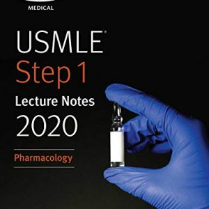 (رنگی) USMLE Step 1 Lecture Notes 2020: Pharmacology