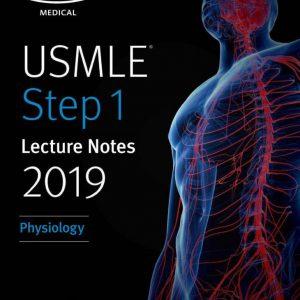 (رنگی) USMLE Step 1 Lecture Notes 2019 : Physiology