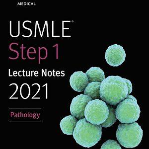 USMLE Step 1 Lecture Notes 2021 | Pathology