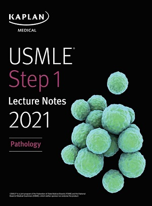 USMLE Step 1 Lecture Notes 2021 Pathology