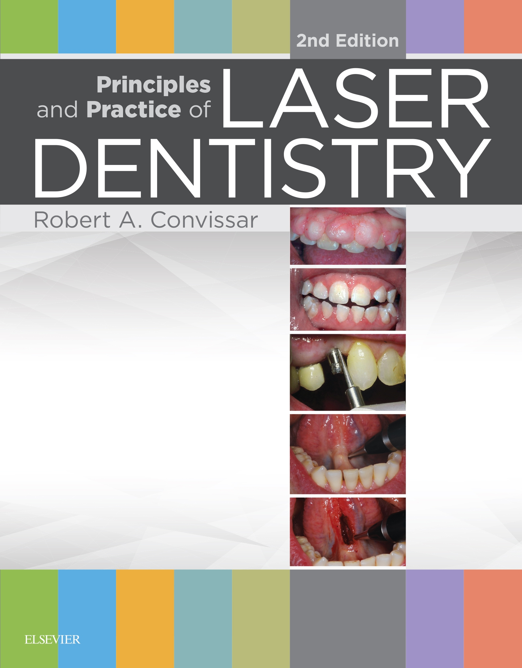 Principles and Practice of Laser Dentistry اشراقیه افست