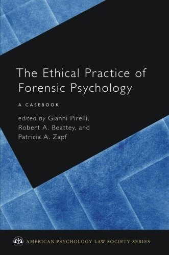 The Ethical Practice of Forensic Psychology a casebook pirelli افست اشراقیه