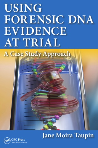 Using Forensic DNA evidence at trial اشراقیه افست پزشکی قانونی