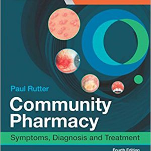 Community Pharmacy : Symptoms, Diagnosis And Treatment