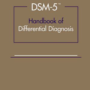 DSM-5TM Handbook Of Differential Diagnosis