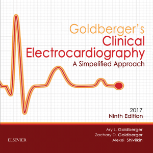 Goldberger's Clinical Electrocardiography 2017