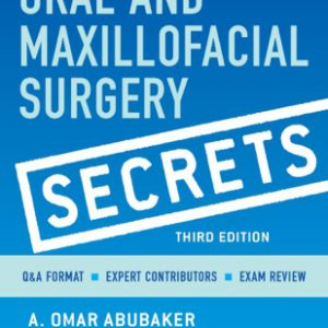 Oral And Maxillofacial Surgical Secrets
