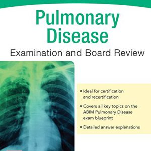 Pulmonary Disease Examination & Board Review