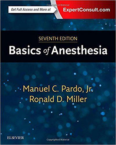 Basics of Anesthesia - Miller 2018 - بیهوشی میلر
