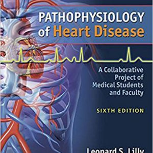 Pathophysiology Of Heart Disease : A Collaborative Project Of … Lilly