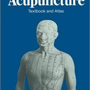 Acupuncture Textbook And Atlas کتاب جامع و اطلس طب سوزنی