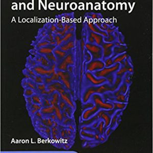 Lange Clinical Neurology And Neuroanatomy: A Localization-Based Approach