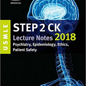 USMLE Step 2 CK Lecture Notes 2018: Psychiatry, Epidemiology