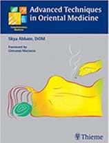 Advanced Techniques In Oriental Medicine تکنیک های پیشرفته در طب شرقی