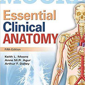 Moore Essential Clinical Anatomy | ضروریات آناتومی بالینی مور