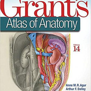 ۲۰۱۷ Grant's Atlas Of Anatomy اطلس آناتومی گرنت