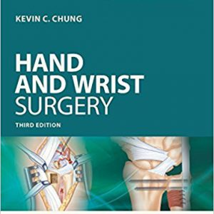 Operative Techniques: Hand And Wrist Surgery – 2017