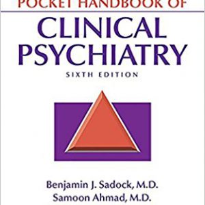 Kaplan & Sadock's Pocket Handbook Of Clinical Psychiatry – 2018