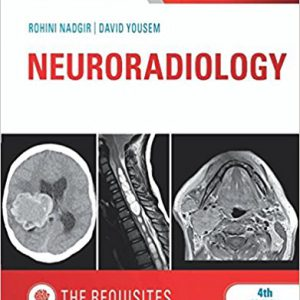 Neuroradiology : The Requisites 2017