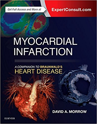 Myocardial infarction- a companion to Braunwald's heart disease