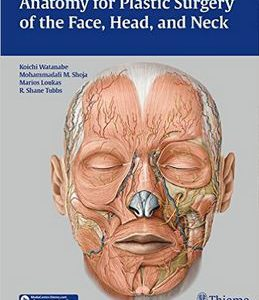 Anatomy For Plastic Surgery Of The Face, Head, And Neck – 2016