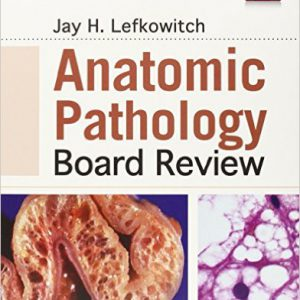 Anatomic Pathology Board Review – 2015
