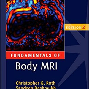 Fundamentals Of Body MRI – 2016