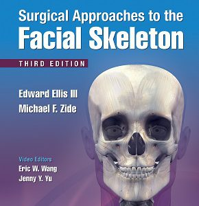Surgical Approaches To The Facial Skeleton – 2018