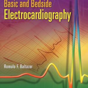 Basic And Bedside Electrocardiography- Baltazar