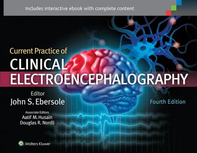 Current Practice of Clinical Electroencephalography
