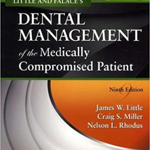 ۲۰۱۸ Falace's Dental Management Of The Medically Compromised Patient