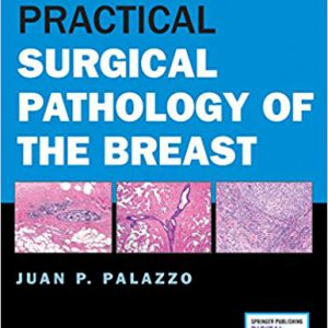 ۲۰۱۸ Practical Surgical Pathology Of The Breast