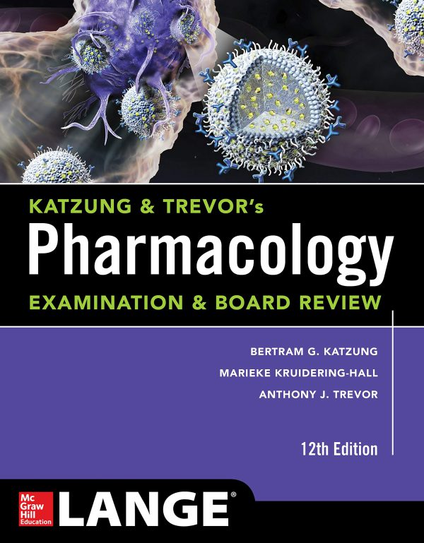 Katzung & Trevor's Pharmacology Examination and Board Review – 2019
