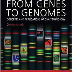 From Genes To Genomes: Concepts And Applications Of DNA Technology – 2012