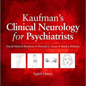 Kaufman's Clinical Neurology For Psychiatrists 2016