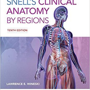 ۲۰۱۹ – Snell's Clinical Anatomy By Regions – چاپ ارجینال