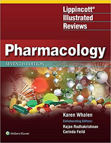Lippincott Illustrated Reviews- Pharmacology2018