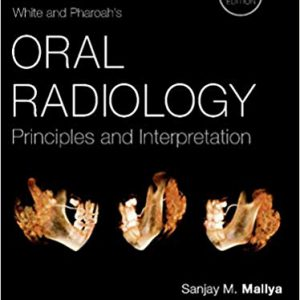 White And Pharoah's Oral Radiology: Principles And Interpretation – 2018